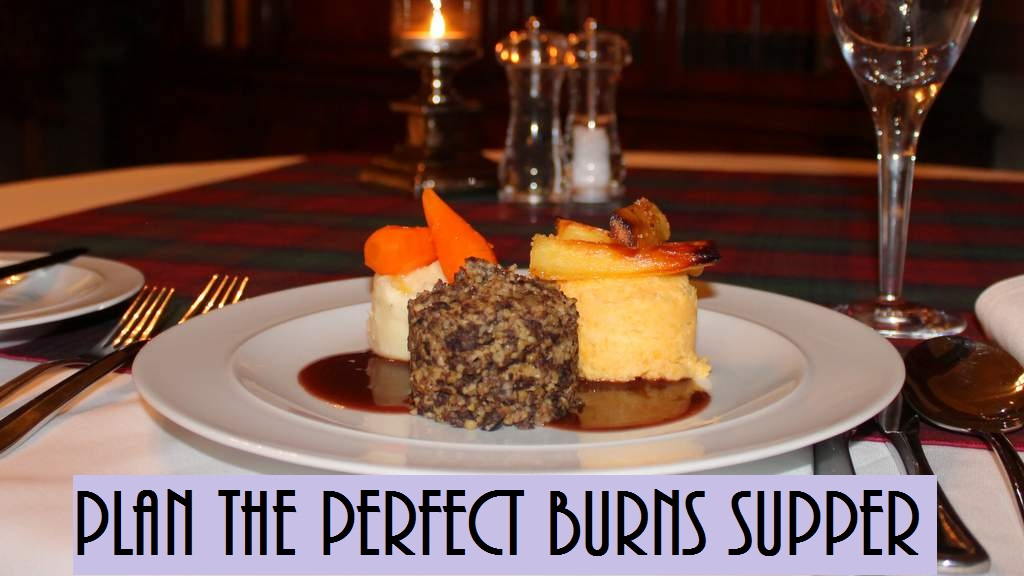 Our recipe for a great Burns Supper