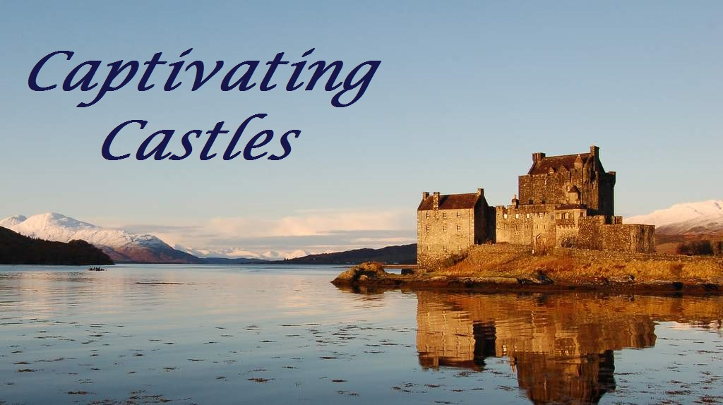 Captivating Castles
