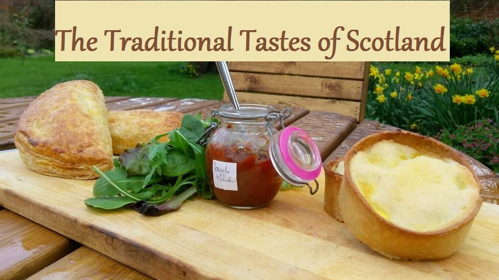 The Traditional Tastes of Scotland