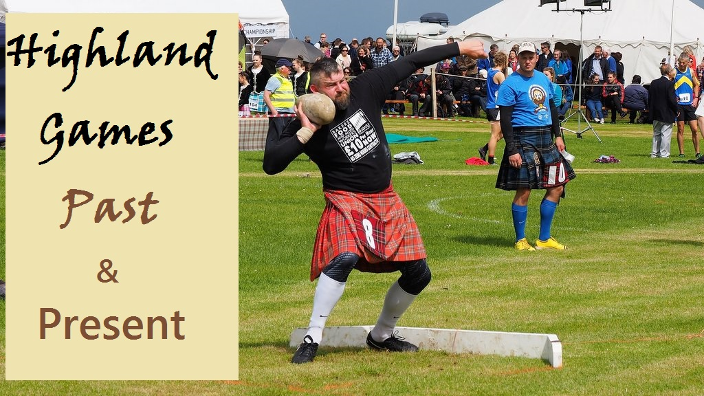 Highland Games Past and Present