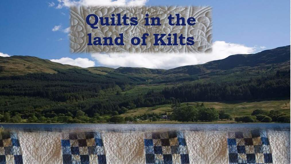 Quilts in the land of Kilts